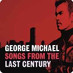 GEORGE MICHAEL (SONGS FROM...