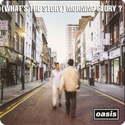 OASIS (WHAT'S THE STORY...