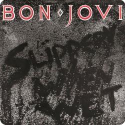 BON JOVI (SLIPPERY WHEN...