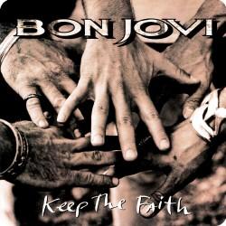 BON JOVI (KEEP THE FAITH)...
